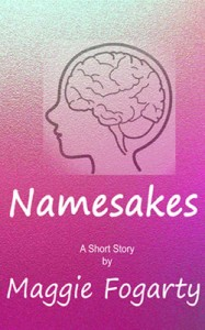 Namesakes short story by Maggie Fogarty