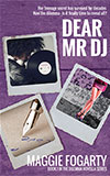 Dear Mr DJ, Maggie Fogarty - volume 1 in the Dilemma Novella series