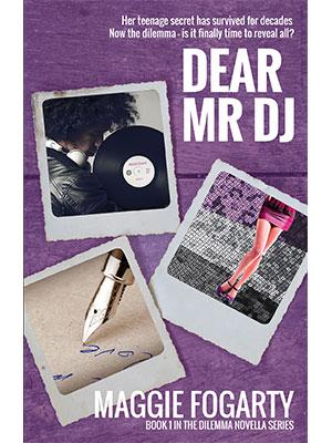 Dear Mr DJ, Maggie Fogarty - Dilemma Novella Vol 1