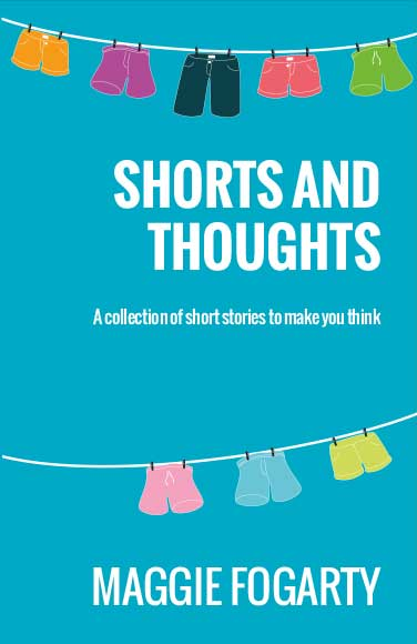 Shorts and Thoughts, Maggie Fogarty